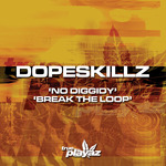 No Diggidy/Break The Loop