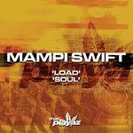 DJ SWIFT - Load/Soul (Front Cover)