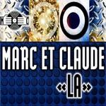 Marc Et Claude: La