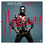 What Is Love (Reloaded)