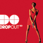 Drop Out 50