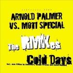 Cold Days, Hot Nights (remixes)