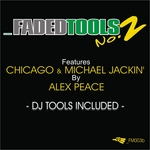 PEACE, Alex - Fadedtools No 2 (Front Cover)