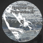 HANGOVER BOY - Progression EP (Front Cover)