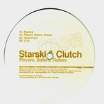 STARSKI & CLUTCH - Players, Ballers, Rollers (Front Cover)