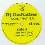 DJ GODFATHER - Work That! (Front Cover)