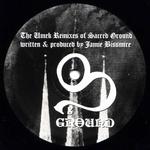 BISSMIRE, Jamie - The Umek Remixes Of Sacred Ground (Front Cover)