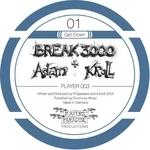 BREAK 3000 & ADAM KROLL - Get Down (Front Cover)