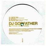 DJ GODFATHER - Freak Em' Down (Front Cover)