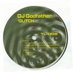 DJ GODFATHER - 'Glitch (Front Cover)