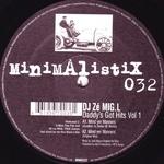 DJ ZE MIG L - Daddy's Got Hits Vol 1 (Front Cover)