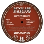 BITCH ASS DARIUS - Get It Right (Front Cover)
