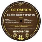 DJ OMEGA - Go For What You Know (Front Cover)