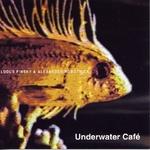 Underwater Cafe
