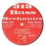 313 BASS MECHANICS - 313 Bass Mechanics (Front Cover)