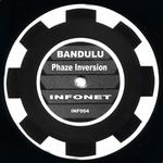 BANDULU - Phaze Inversion (Front Cover)