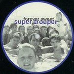 FOREVER SWEET - Super Trouper (Front Cover)