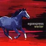 EGOEXPRESS - Weiter (Front Cover)