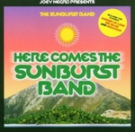 SUNBURST BAND, The - Here Comes The Sunburst Band (Front Cover)