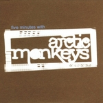 ARCTIC MONKEYS - Five Minutes With Arctic Monkeys (Front Cover)