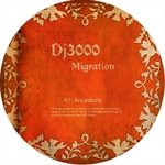 DJ 3000 - Migration EP (Front Cover)