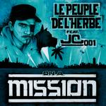 LE PEUPLE DE L HERBE feat JC 001 - Mission (Front Cover)