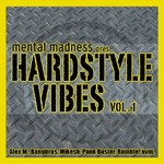 VARIOUS - Mental Madness pres. Hardstyle Vibes Vol 1 (Front Cover)