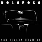 DOLOROSO - The Killer Calm EP (Front Cover)