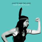 JULIETTE & THE LICKS - Four On The Floor (Front Cover)