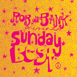 VARIOUS - Rob Da Bank presents Sunday Best (The Best of 1997 'Til Now!) (Front Cover)