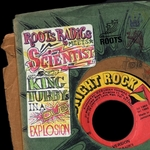 ROOTS RADICS meets SCIENTIST/KING TUBBY - In A Dub Explosion (Front Cover)