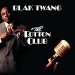 BLAK TWANG - The Rotton Club (Front Cover)