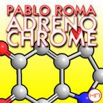 ROMA, Pablo - Adrenochrome (Front Cover)