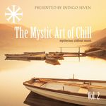 VARIOUS - The Mystic Art Of Chill Vol 2 (Front Cover)