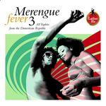 Merengue Fever Vol 3