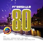 VARIOUS - Freestyle 80's (Front Cover)