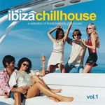 VARIOUS - Ibiza Chillhouse Vol 1 (Front Cover)