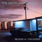 NEON JUDGEMENT, The - Blood & Thunder (Front Cover)