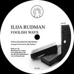 RUDMAN, Ilija - Foolish Ways (Front Cover)