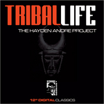 HAYDEN ANDRE PROJECT - Tribal Life (Front Cover)