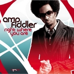 AMP FIDDLER - Right Where You Are (Front Cover)