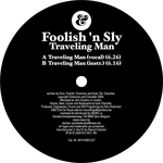 FOOLISH N SLY - Traveling Man (Front Cover)