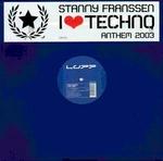 FRANSSEN, Stanny - I Love Techno (Front Cover)