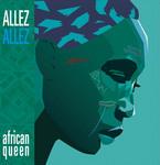 ALLEZ ALLEZ - African Queen (Back Cover)