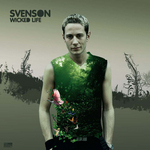 SVENSON - Wicked Life (Front Cover)