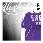 ALEXKID - Come With Me Revisited... La Suite (Front Cover)