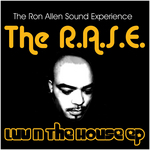 RASE, The aka THE RON ALLEN SOUND EXPERIENCE - Luv N The House EP (Front Cover)