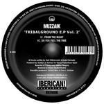 MUZZAIK - Tribalground EP Vol 2 (Back Cover)