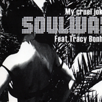 SOULWAX - My Cruel Joke (Front Cover)