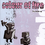 COLOUR OF FIRE - The Exile (Front Cover)